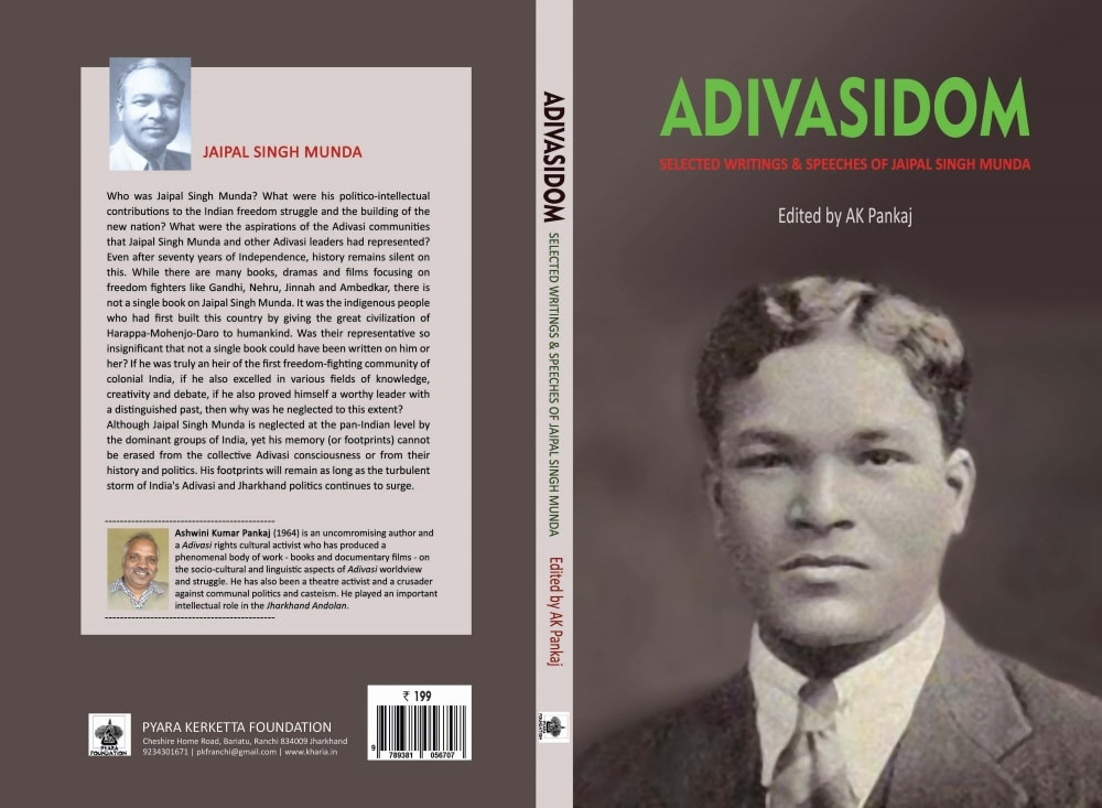 <p>Adivasidom- a&nbsp;160 page book on Jaipal Singh Munda(January 3,1903- March 20 1970),carrying 25 stories written by him-a Munda tribal man, who captained the Indian field hockey&#8230;
