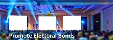 Promote 'Electoral Bond',end black funding of political parties