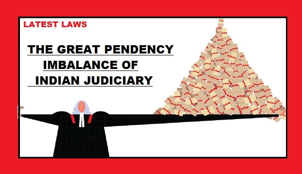 Pending Cases in Indian Judiciary:SC-58,669,High Courts-43.55 Lakhs